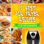 best-air-fryer-recipes-for-beginners