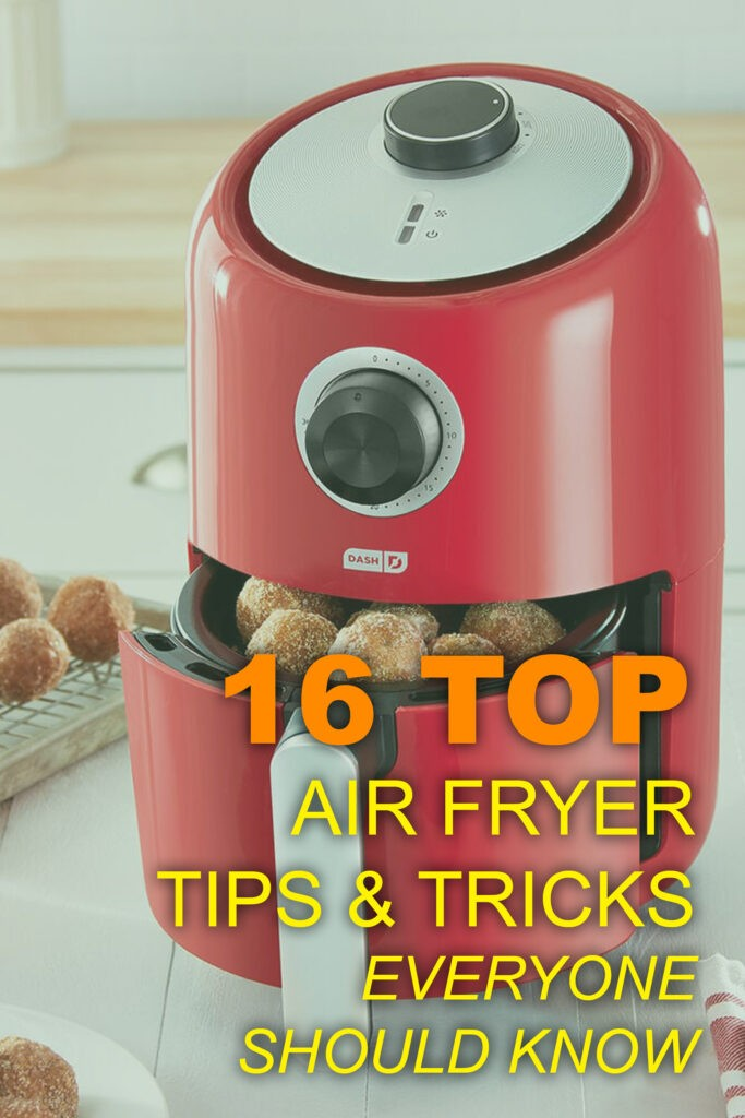16 top air fryer tips and tricks everyone should know