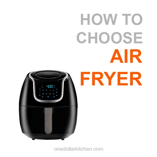 how to choose an air fryer